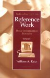 Introduction to Reference Work,  Volume I