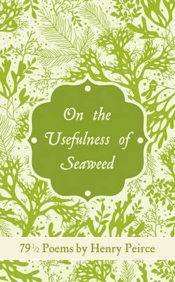 On the Usefulness of Seaweed