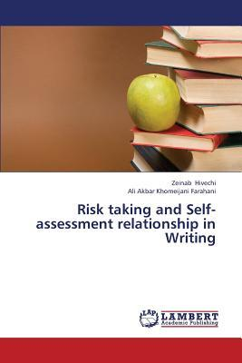 Risk taking and Self-assessment relationship in Writing