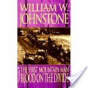 The First Mountain Man/Blood on the Divide