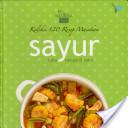 Koleksi 120 Resep Masakan Sayur (HC)
