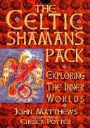 The Celtic Shaman Pack