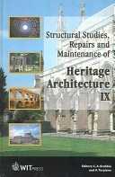 Structural Studies, Repairs, and Maintenance of Heritage Architecture Ix