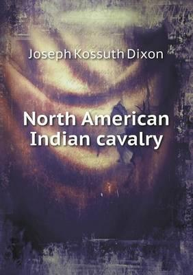 North American Indian Cavalry