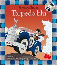 Torpedo blu. Con CD ...