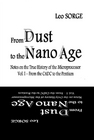 From Dust to the Nan...