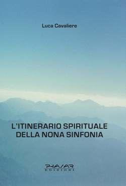 L' itinerario spirituale della nona sinfonia