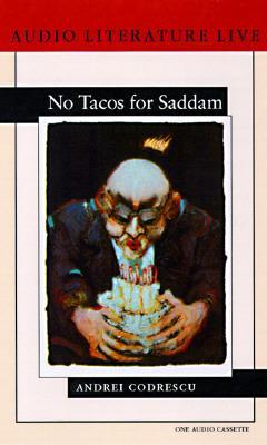 No Tacos for Saddam