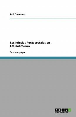 Las Iglesias Pentecostales en Latinoamérica