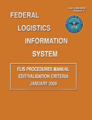 Federal Logistics Information System Procedures Manual Edit/Validation Criteria January 2009