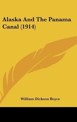 Alaska and the Panama Canal (1914)