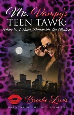 MS VAMPYS TEEN TAWK