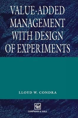 Value-Added Management With Design of Experiments