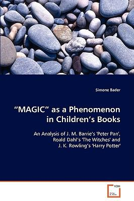 Magic As a Phenomenon in Childrens Books