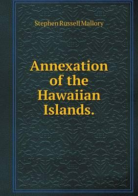 Annexation of the Hawaiian Islands