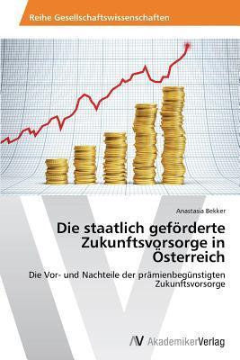 Die staatlich geförderte Zukunftsvorsorge in Österreich