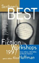 Scribner's best of the fiction workshops, 1997