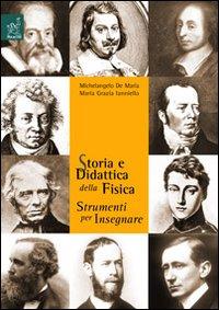 Storia e didattica della fisica