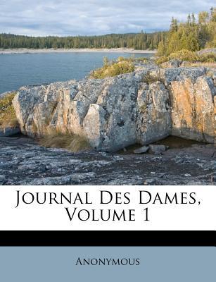 Journal Des Dames, Volume 1