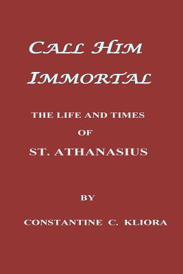 Call Him Immortal