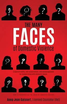 The Many Faces of Domestic Violence
