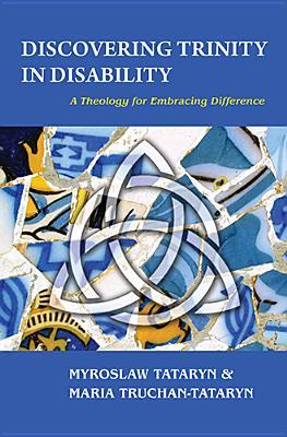 Discovering Trinity in Disability