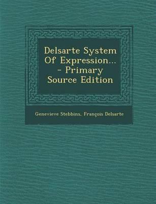Delsarte System of Expression...