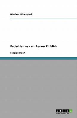 Fetischismus - ein k...