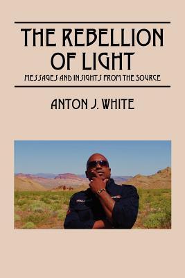 The Rebellion of Light