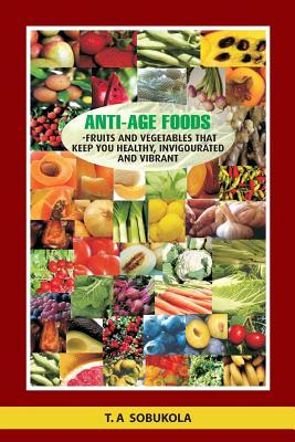 The Anti-Age Foods