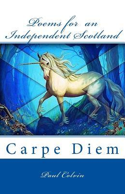 Poems for an Independent Scotland.