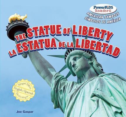 The Statue of Liberty / La Estatua De La Libertad
