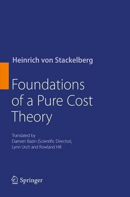 Foundations of a Pure Cost Theory