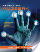 e-Study Guide for: Beginning Algebra: Connecting Concepts Through Applications by Mark Clark, ISBN 9780534419387