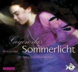 Gegen das Sommerlicht, 4 Audio-CDs