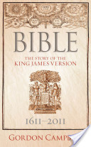 Bible:The Story of the King James Version 1611-2011