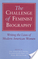 The Challenge of Feminist Biography