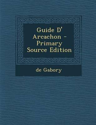 Guide D' Arcachon