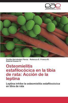 Osteomielitis estafilocócica en la tibia de rata