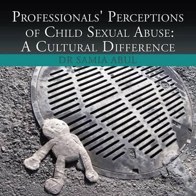 Professionals' Perceptions of Child Sexual Abuse