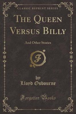 The Queen Versus Bil...