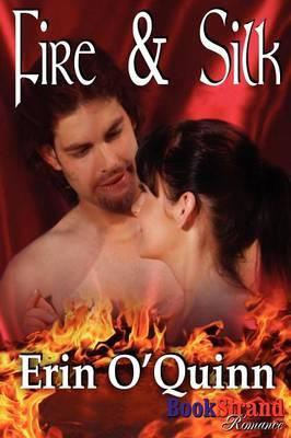 Fire & Silk