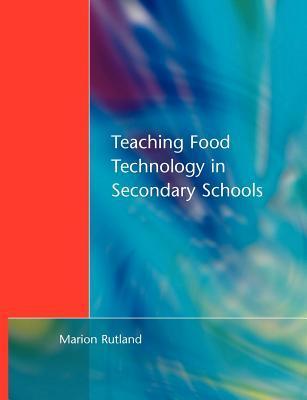 TEACHING FOOD TECHNOLOGY