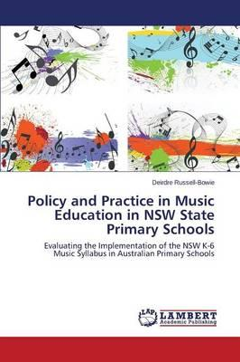 Policy and Practice in Music Education in NSW State Primary Schools