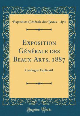 Exposition Générale des Beaux-Arts, 1887