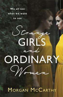 Strange Girls and Ordinary Women
