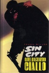 Sin City vol. 4 - Quel bastardo giallo
