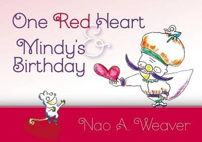 One Red Heart & Mindy's Birthday