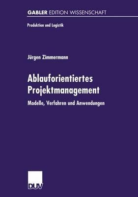 Ablauforientiertes Projektmanagement