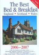The Best Bed and Breakfast England, Scotland, Wales, 2006-2007